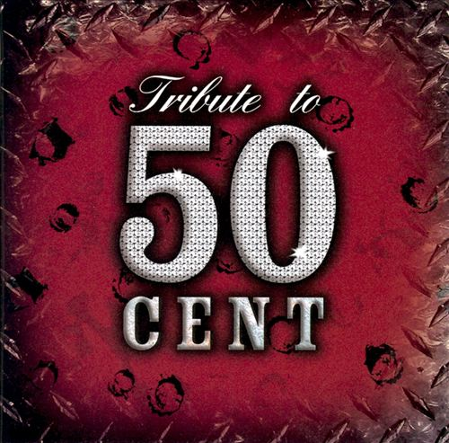 Tribute to 50 Cent