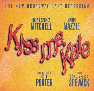 Kiss Me, Kate [1999 Broadway Revival Cast]