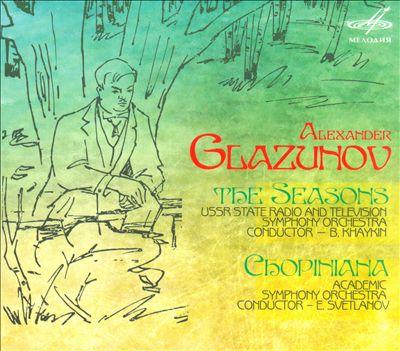 Glazunov: The Seasons; Chopiniana