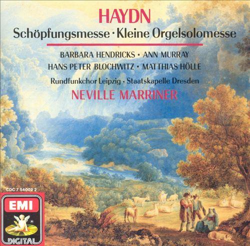 Haydn: Schöpfungsmesse; Kleine Orgelsolomesse