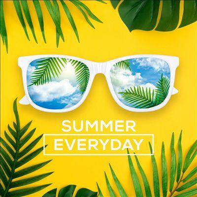 Summer Everyday
