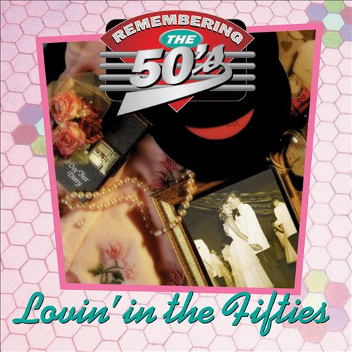 Lovin' in the Fifties
