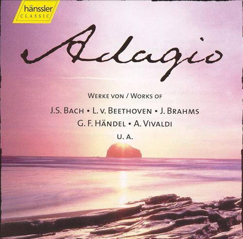 Adagio: Works of J.S. Bach, Beethoven & Brahms