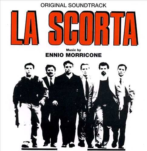 La Scorta [Original Soundtrack]