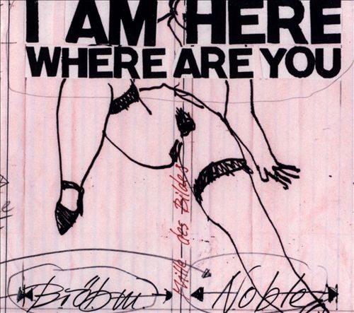 I Am Here Where Are You