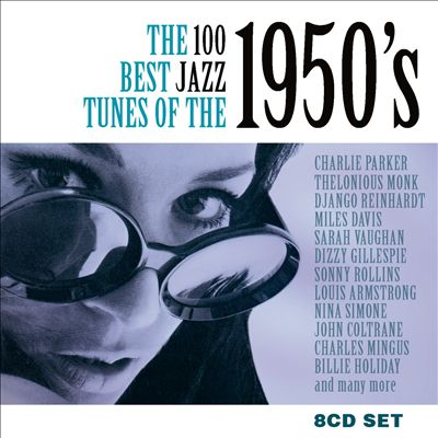The 100 Best Jazz Tunes of the 1950's