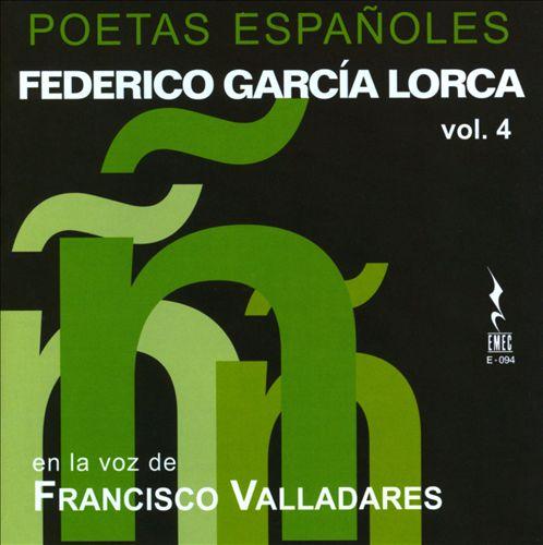 Federico García Lorca: Poetas Españoles, Vol. 4