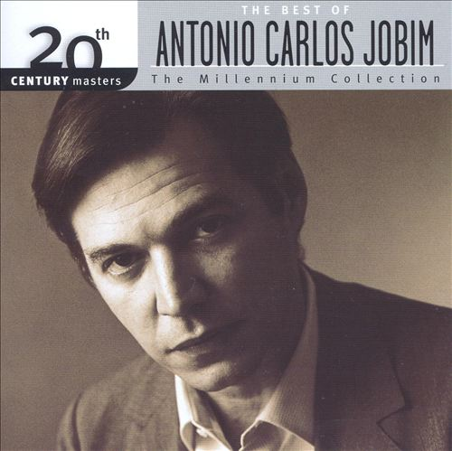20th Century Masters: The Millennium Collection: The Best of Antonio Carlos Jobim