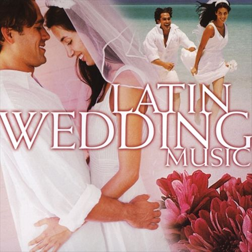 Latin Wedding Music [St. Clair]