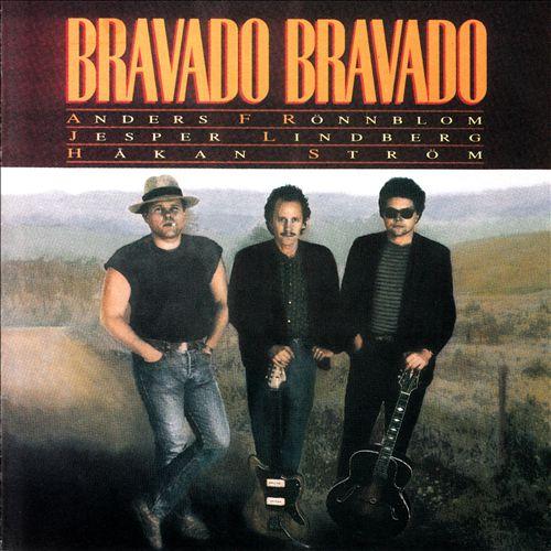 Bravado Bravado