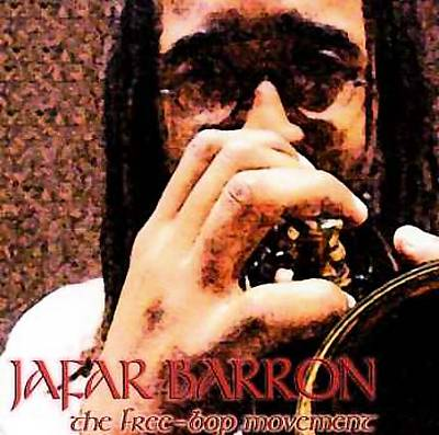Jafar Barron: The Free-Bop Movement