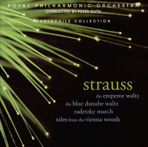 Strauss: The Emperor Waltz; The Blue Danube Waltz; etc.