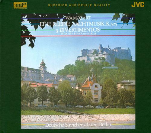 Mozart: Eine kleine Nachtmusik; 3 Divertimentos
