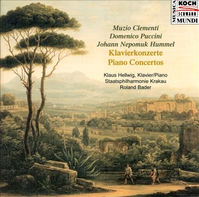 Clementi, D. Puccini, Hummel: Piano Concertos
