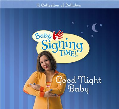 Baby Signing Time! Good Night