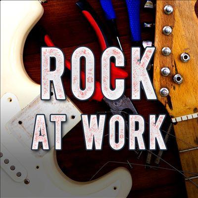 Rock at Work