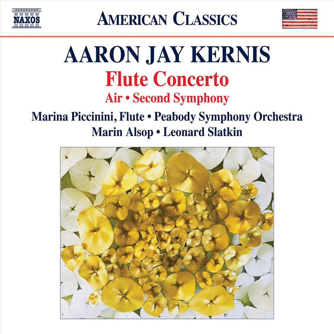 Aaron Jay Kernis: Flute Concerto; Air; Second Symphony