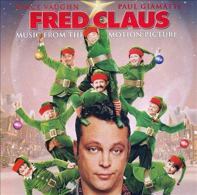 Fred Claus [Original Movie Soundtrack]