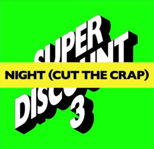 Night Cut the Crap
