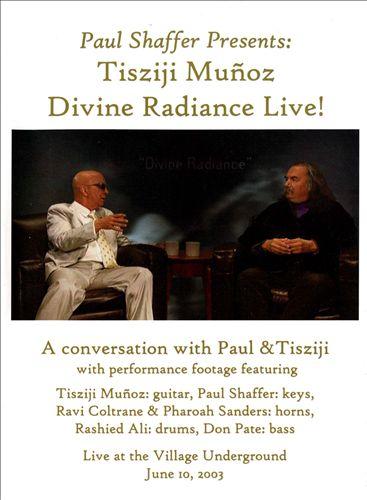 Paul Shaffer Presents: Tisziji Divine Radiance