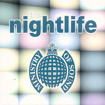 Nightlife [Ministry of Sound]