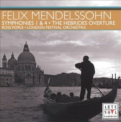 Mendelssohn-Bartholdy: Hebrides Overture; Symphonies 1 & 4