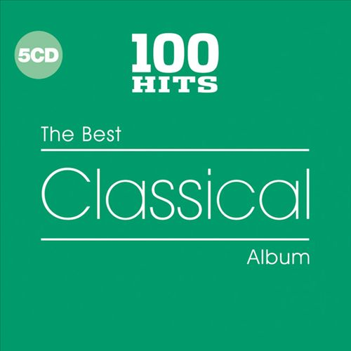 100 Hits: The Best Classical Album
