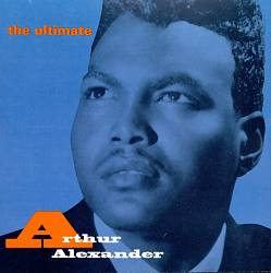 The Ultimate Arthur Alexander