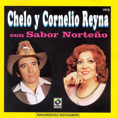 Chelo Y Cornelio Reyna