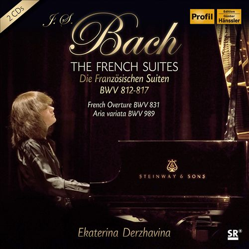 J.S. Bach: The French Suites, BWV 812-817; French Overture, BWV 831; Aria Variata, BWV 989