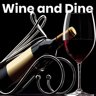 Wine and Dine 2020: Wine Chill