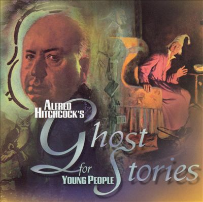 Alfred Hitchcock's Ghost Stories for Young People