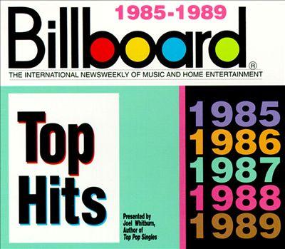 Billboard Top Hits: 1985-1989
