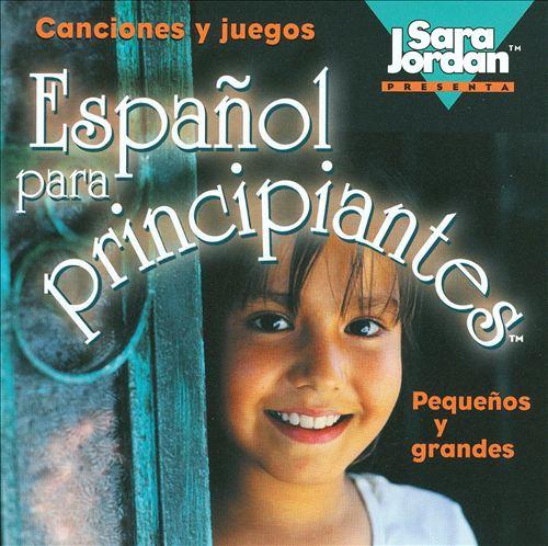 Español Para Principiantes Pequeños y Grandes