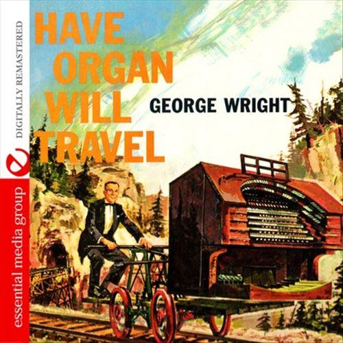 Have Organ Will Travel