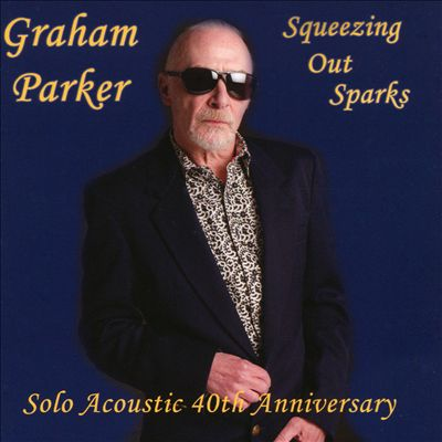 Squeezing Out Sparks: Solo Acoustic 40th Anniversary