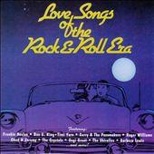 Love Songs of the Rock & Roll Era