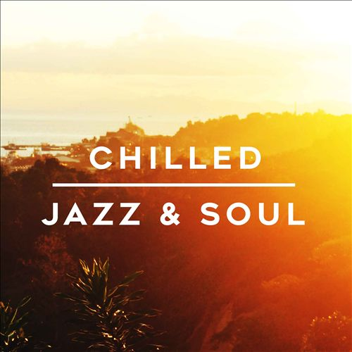 Chillled Jazz & Soul
