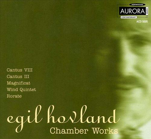 Egil Hovland: Chamber Works