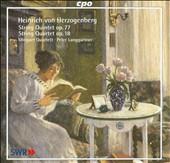 Heinrich von Herzogenberg: String Quintet Op. 77; String Quartet Op. 18