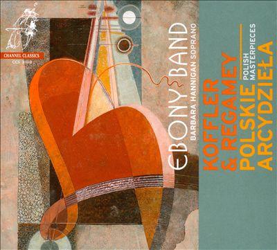 Josef Koffler, Konstanty Regamey: Polish Masterpieces