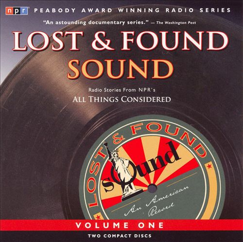 Lost and Found Sound, Vol. 1
