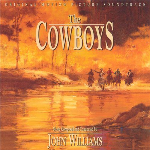 The Cowboys [Original Motion Picture Soundtrack]