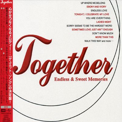 Together: Endless & Sweet Memories
