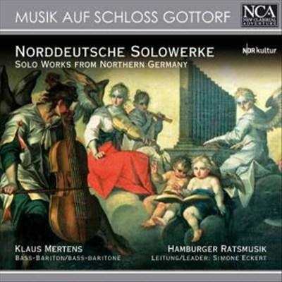 Musik auf Schloss Gottorf: Norddeutsche Solowerke