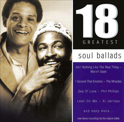 Soul Ballads: 18 Greatest