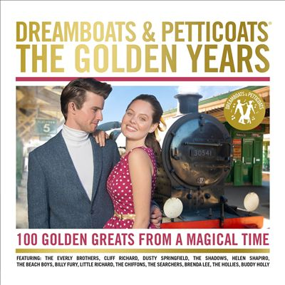 Dreamboats & Petticoats: The Golden Years
