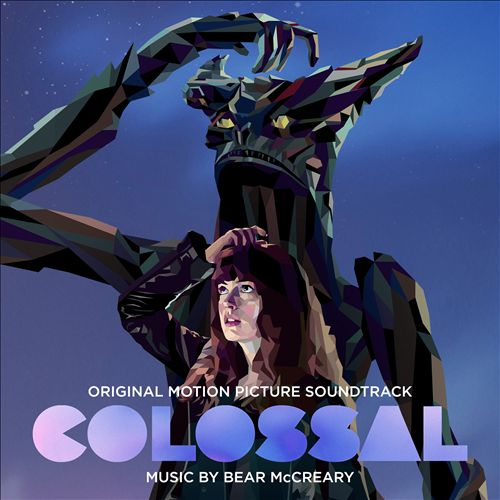 Colossal [Original Motion Picture Soundtrack]