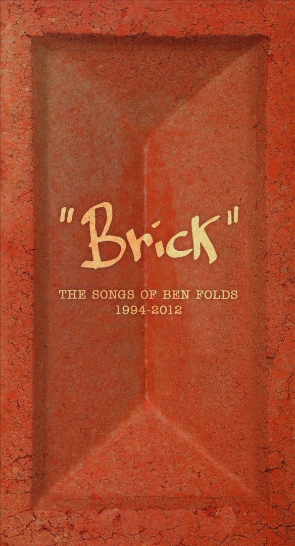 Brick: The Songs of Ben Folds 1995-2012