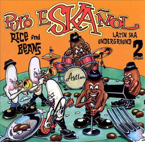 Puro Eskanol, Vol. 2: Rice & Beans